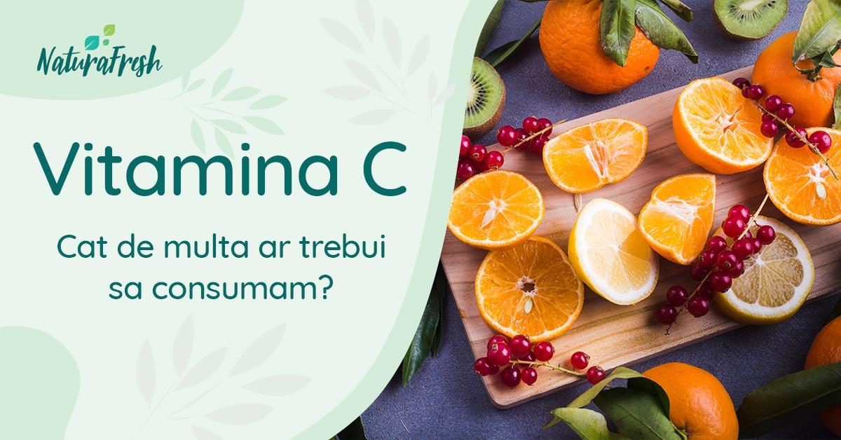 Vitamina C cât de multă ar trebui să consumăm?- NaturaFresh - Câtă vitamina C ar trebui sa consumăm?