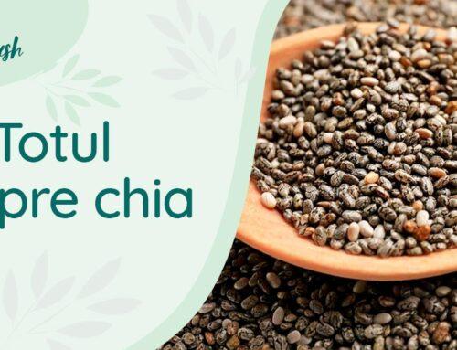 Totul despre chia – 10 beneficii și recomandări de preparare