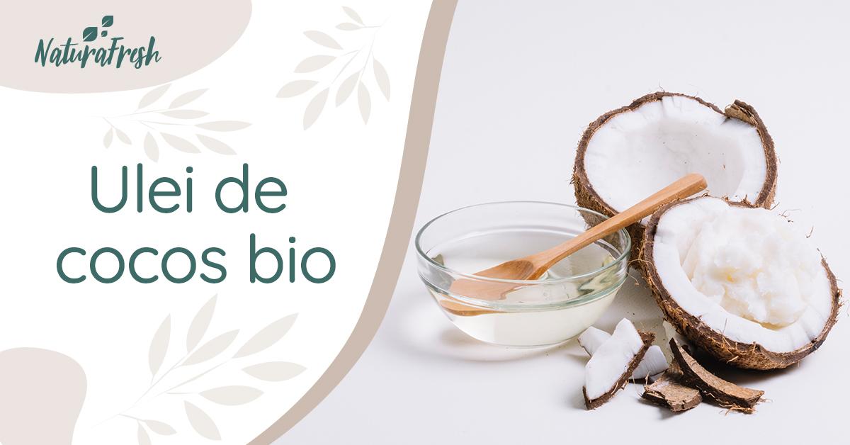 Ulei de cocos bio 10 beneficii și moduri de folosire - NaturaFresh - Ulei de cocos bio