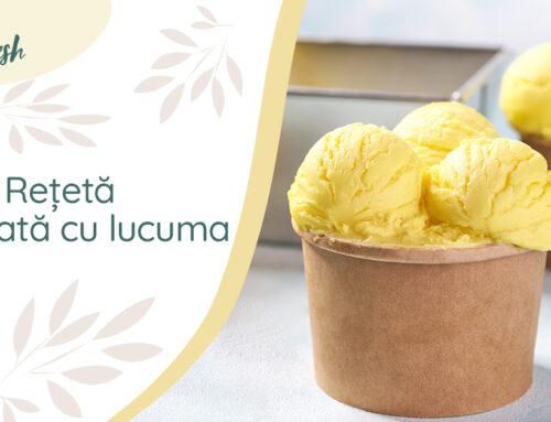 Rețetă superalimente – Înghețată cu lucuma