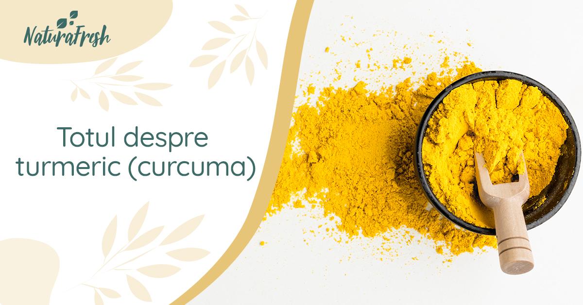 Totul despre turmeric (curcuma) 6 beneficii și recomandări - NaturaFresh - Turmeric sub formă de pudră