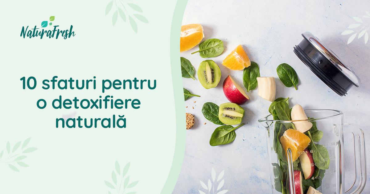 10 sfaturi pentru o detoxifiere naturală - NaturaFresh - ingrediente smoothie