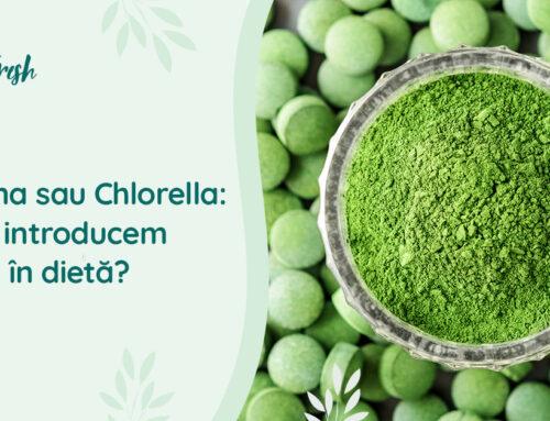 Spirulina sau Chlorella: ce introducem în dietă?