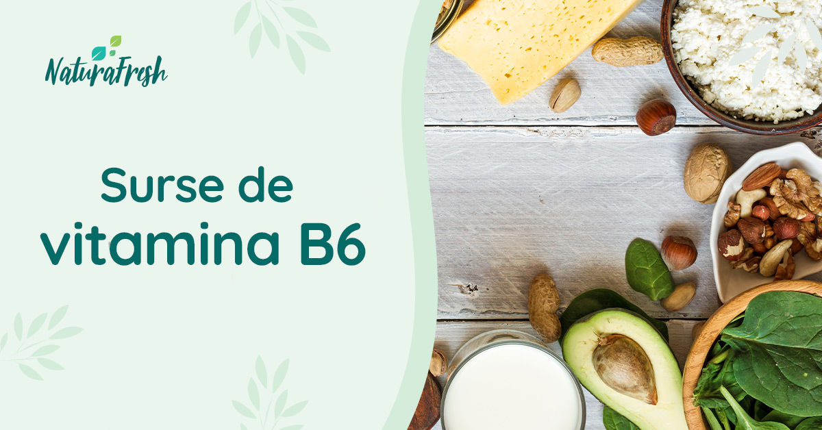 Vitamina B6 - NaturaFresh - Surse de Vitamina B6