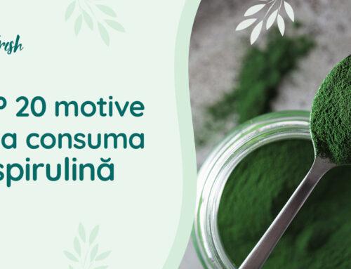 Spirulina beneficii – top 20 motive de a o consuma