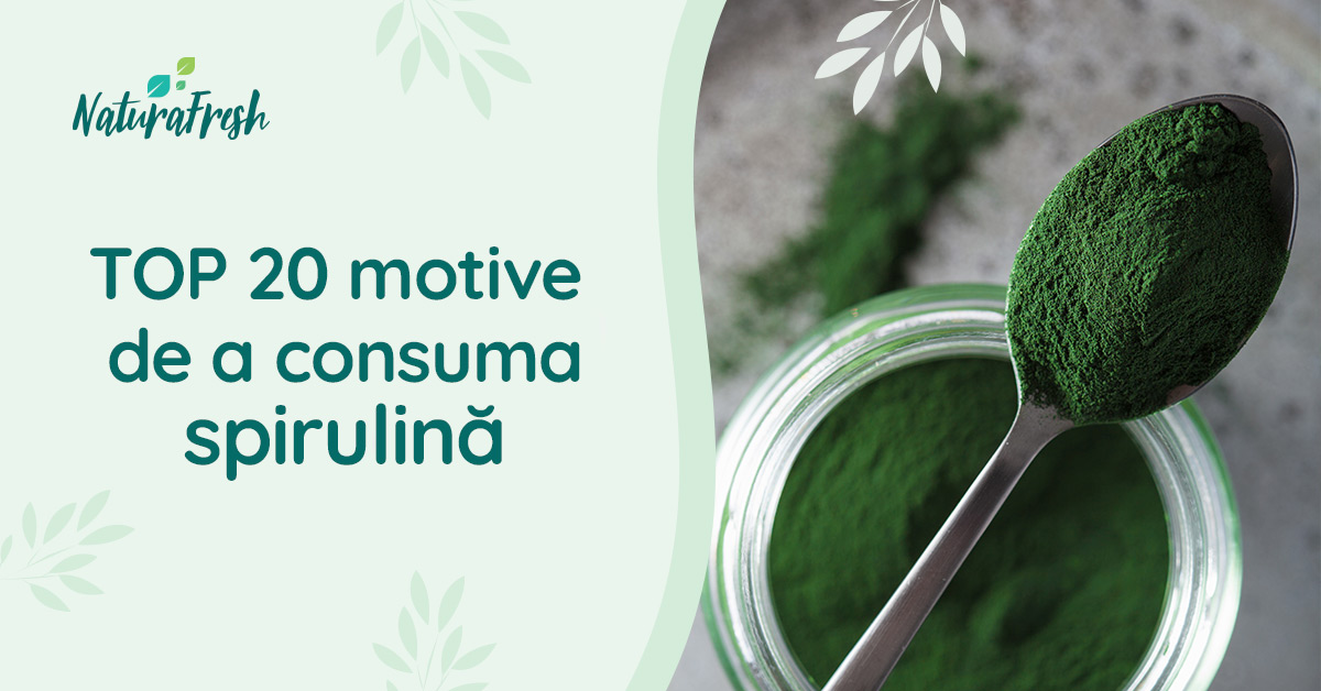 Beneficii spirulina top 20 motive de a o consuma - NaturaFresh - Pudră de spirulină